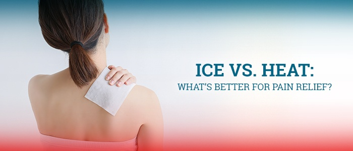 Ice vs. Heat: What's Better for Pain Relief