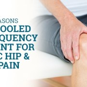 Uploaded ToTop 5 Reasons to Try Cooled Radiofrequency Treatment for Chronic Hip & Knee Pain