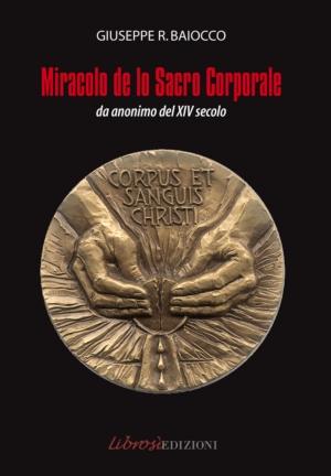 La copertina dl libretto della sacra rappresentazione Il  Miracolo di Bolsena, curata da Giuseppe Baiocco,  che sarà rappresentata sabato sera