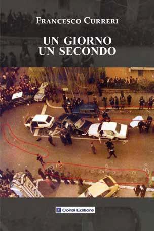 """La strage di via Fani ne """"Un giorno un secondo"""", il libro di Francesco Curreri"""