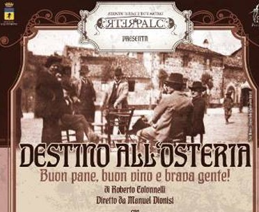 """Amateatro fa tappa al Boni con la pièce in costume: """"Destino all'osteria. Buon pane, buon vino e brava gente"""""""