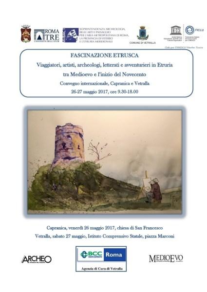 Viaggiatori, artisti, archeologi, letterati e avventurieri in Etruria fra Medioevo e l'inizio del Novecento