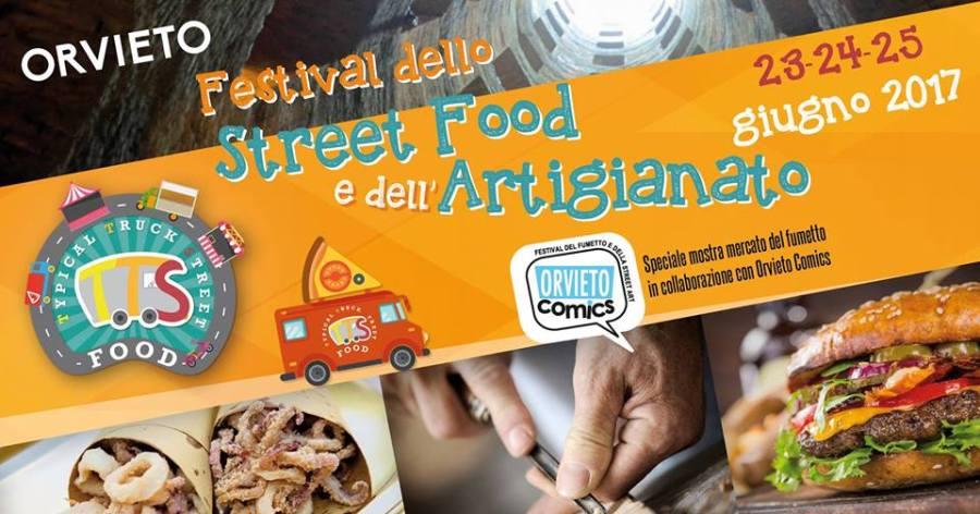 Nuova linfa alla cultura enogastronomica con il primo Festival dello Street Food a Orvieto