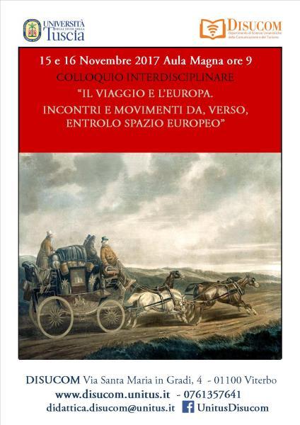 """""""Il viaggio e l'Europa. Incontri e movimenti da, verso, entro lo spazio europeo"""", se ne parla all'Unitus"""