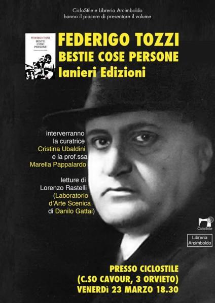 """Al Ciclostile di Orvieto si ricorda la scrittura di Tozzi con il libro """"Bestie, Cose, Persone"""""""