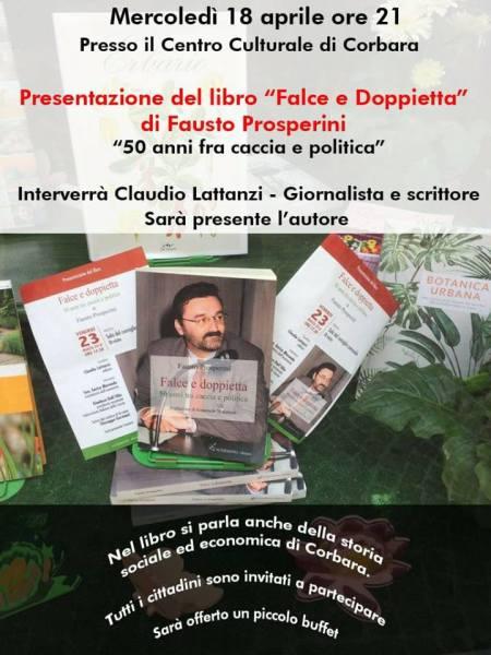"""""""Falce e doppietta"""", l'autore Fausto Prosperini incontra gli abitanti di Corbara"""
