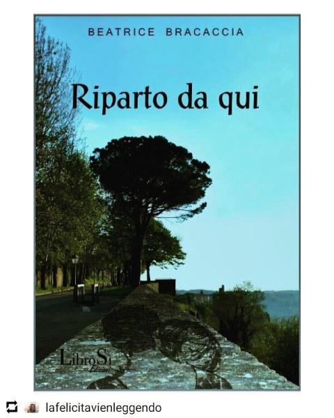 """""""Riparto da qui"""", il libro del momento di Beatrice Bracaccia: """"La scrittura, un modo per curarmi l'anima"""""""