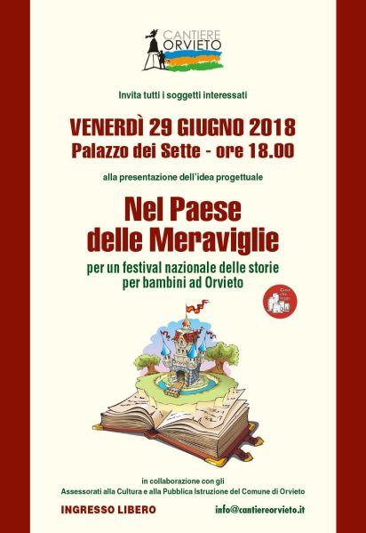 """Orvieto può rinascere come """"Il paese delle meraviglie"""". Cantiere Orvieto cerca sostenitori e protagonisti"""