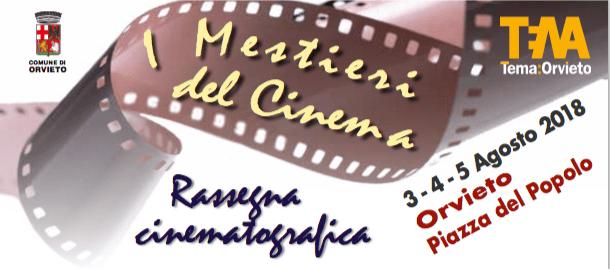 Tutti in piazza per il cinema, a Orvieto arriva I Mestieri del Cinema dal 3 al 5 agosto