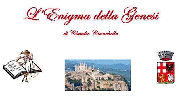 Claudio Cianchella presenta a Orvieto il suo ultimo volume: L'Enigma della Genesi