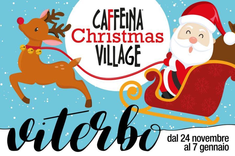"""A Viterbo arriva un Natale tutto nuovo con """"Caffeina Christmas Village"""""""