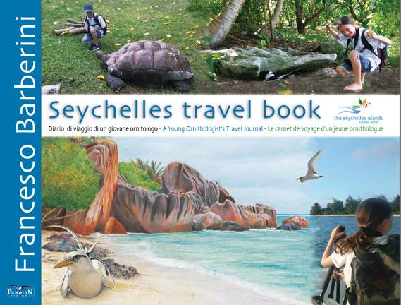 Esce il terzo libro del giovane ornitologo Francesco Barberini: Seychelles Travel book