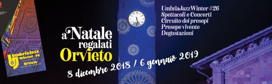 A Natale relagati Orvieto: magie di eventi sulla Rupe e comprensorio
