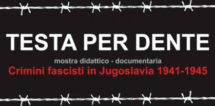 """Testa per dente. Crimini fascisti in Jugoslavia"""