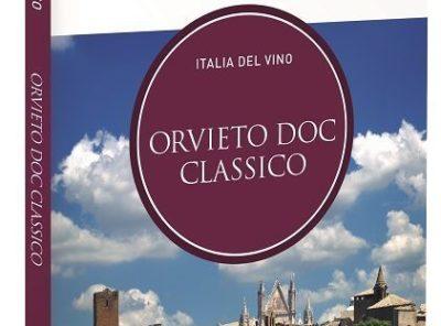Orvieto Doc Classico, le guide di Repubblica presentano un nuovo volume al Vinitaly 2019