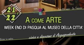 A come Arte: Pasqua al Museo della Città, il clou del programma aquesiano nel weekend pasquale