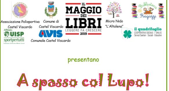 """""""A Spasso col Lupo"""" per Il Maggio dei Libri a Castel Viscardo"""