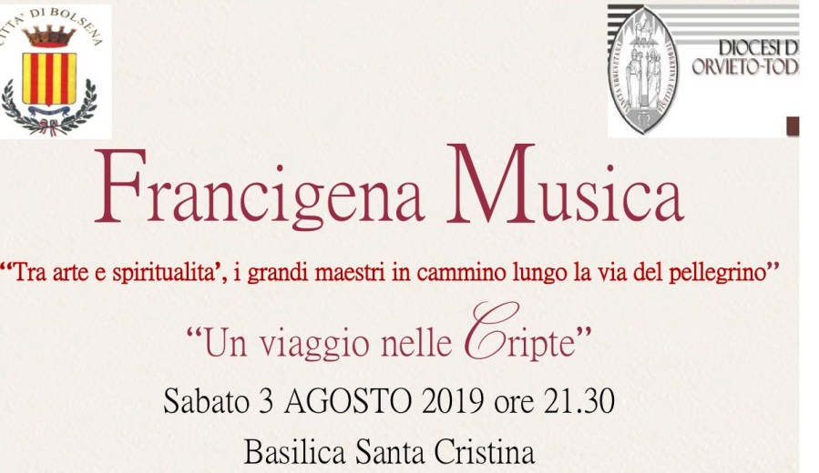 """Francigena Musica. """"Un viaggio nelle Cripte"""""""