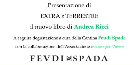 """Agosto Castellese, presentazione del libro """"Extra e Terrestre"""" di Andrea Ricci"""