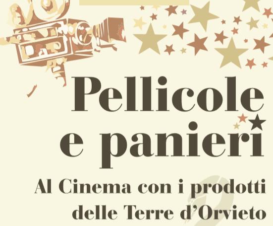 """""""Pellicole e panieri. Al Cinema con i prodotti delle Terre d'Orvieto"""""""
