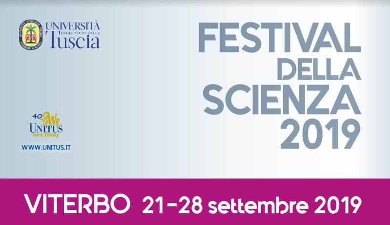 Pronta a partire l'edizione 2019 del Festival della Scienza all'Unitus di Viterbo