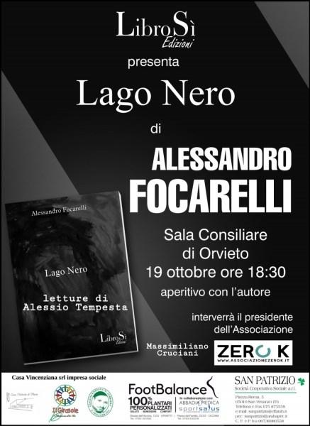 Aperitivo con l'autore. Il 19 ottobre Alessandro Focarelli presenta Lago Nero