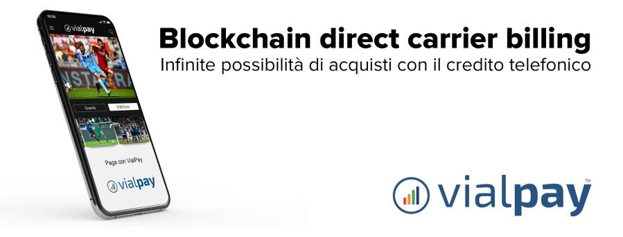 VETRYA lancia VialPay, la piattaforma basata su blockchain direct carrier billing per i pagamenti con addebito su credito telefonico