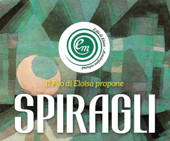 Il filo di Eloisa propone Spiragli 2020. Quattro iniziative culturali dal 29 febbraio al 26 marzo