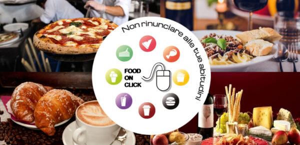 """Nasce """"Food on Click"""": un modo semplice e veloce per acquisire ordini direttamente on line"""