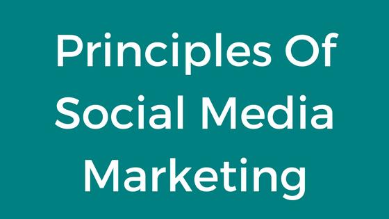 Principles Of Social Media Marketing