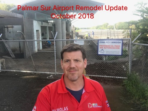 Palmar Sur Airport Remodel Update October 2018