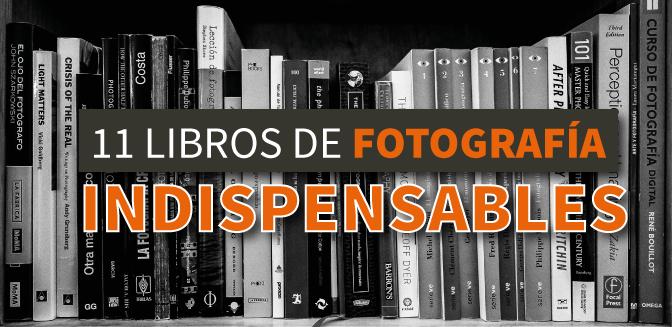 11 libros de fotografía indispensables
