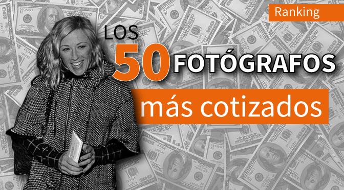 Los 50 fotógrafos más cotizados