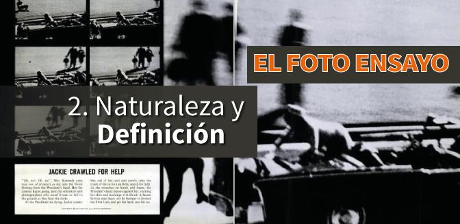 El Foto Ensayo: naturaleza y definición