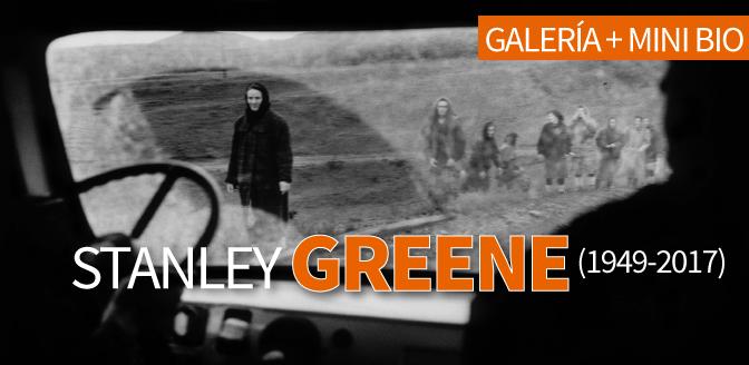 Stanley Greene: Galería + Mini Bio