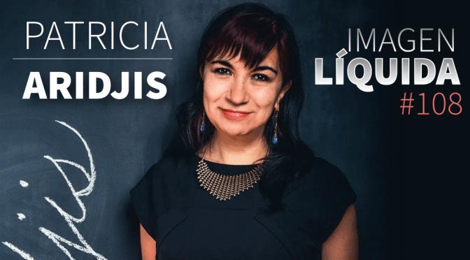 Imagen Líquida Nº 108 entrevista con Patricia Aridjis
