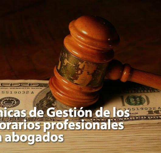 """Curso: """"Técnicas de Gestión de los honorarios profesionales para abogados"""""""