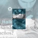 ¡Melisande! ¿Qué son los sueños?, de Hillel Halkin