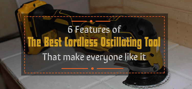best cordless oscillating tool