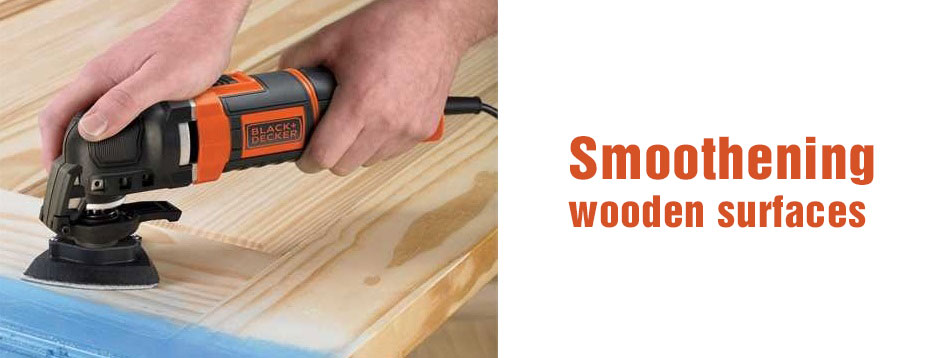 Smoothening wooden surfaces with oscillating tool