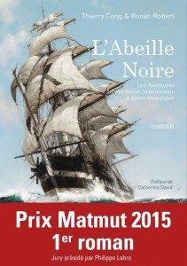 L'Abeille Noire, Prix Matmut 2015