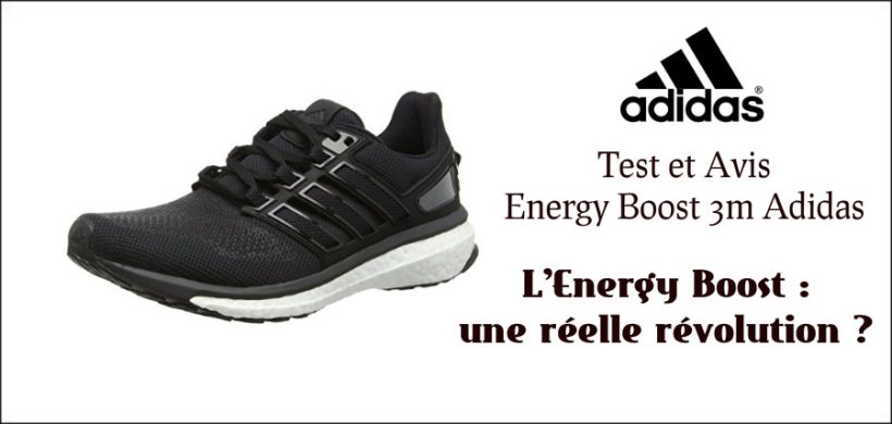 authorized site cheaper 100% quality Test et Avis Energy Boost 3m Adidas | Osez Courir