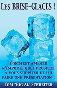 Les brises glace : livre sur le marketing de réseau