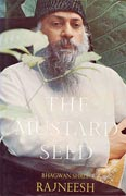 osho the mustard seed