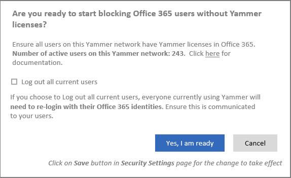 Screenshot of confirmation dialog box to start blocking users without Yammer licenses
