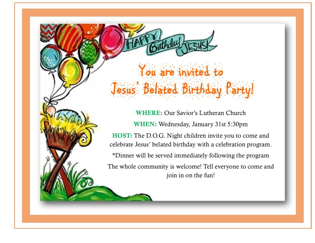 Belated Birthday Celebration for Jesus | Our Savior\'s Lutheran ...