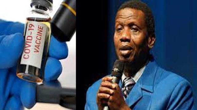 I'll get vaccinated for God's sake — Pastor Adeboye