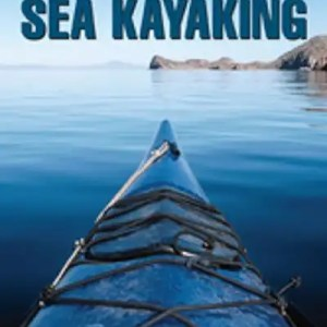 Sea Kayaking, Basic Essentials