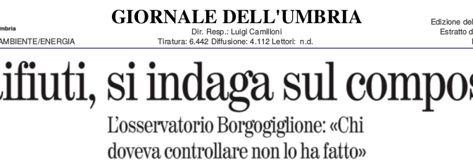 """Giornale dell'Umbria, """"Rifiuti, si indaga sul compost."""""""