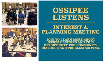 Ossipee Listens: Community Forum Thursday, June 15th 5:30PM – 7:00PM